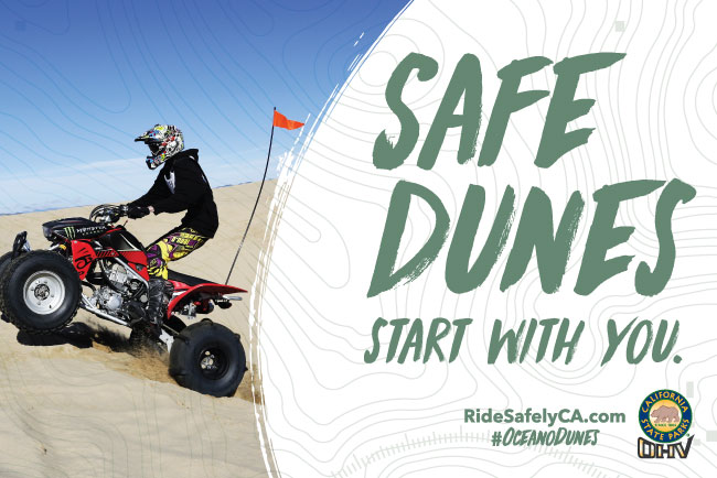 Safe Dunes Start with You.